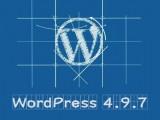 [更新]WordPress 4.9.7发布 修复重要安全漏洞